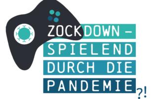 Zockdown - Spielend durch die Pandemie